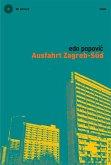 Ausfahrt Zagreb-Süd (eBook, PDF)