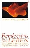 Rendezvous mit dem Leben (eBook, ePUB)