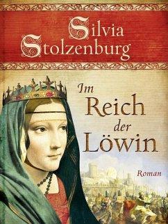 Im Reich der Löwin (eBook, ePUB) - Stolzenburg, Silvia