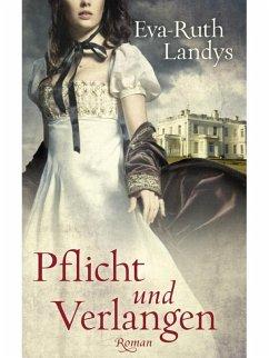 Pflicht und Verlangen (eBook, ePUB) - Landys, Eva-Ruth