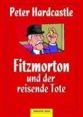 Fitzmorton und der reisende Tote (eBook, ePUB)