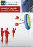 Marketing-Funktionen ganzheitlich beherrschen (eBook, ePUB)
