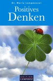 Positives Denken (eBook, ePUB)