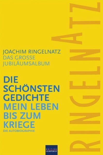 Ringelnatz: Die schönsten Gedichte / Mein Leben bis zum Kriege (eBook, ePUB) - Joachim Ringelnatz