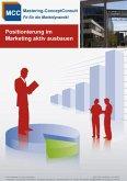 Positionierung im Marketing aktiv ausbauen (eBook, ePUB)