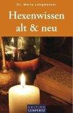 Hexenwissen alt & neu (eBook, ePUB)