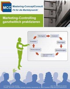 Marketing-Controlling ganzheitlich praktizieren (eBook, PDF) - Schröder, Harry