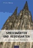 Sprichwörter und Redensarten in kölnischer Mundart (eBook, ePUB)