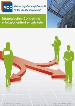 Strategisches Controlling erfolgsorientiert entwickeln (eBook, ePUB) - Schröder, Harry