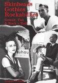 Skinheads - Gothics - Rockabillies (eBook, ePUB)