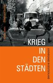 Krieg in den Städten (eBook, ePUB)
