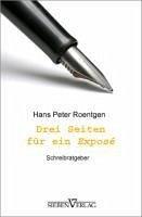 Drei Seiten für ein Exposé (eBook, ePUB) - Roentgen, Hans Peter