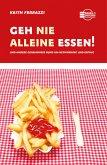 Geh nie alleine essen! (eBook, ePUB)