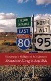 Hamburger, Hollywood & Highways - Abenteuer Alltag in den USA (eBook, ePUB)