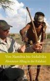 Von Namibia bis Südafrika - Abenteuer Alltag in der Kalahari (eBook, ePUB)