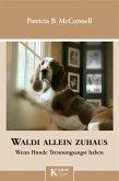 Waldi allein zuhaus (eBook, ePUB)