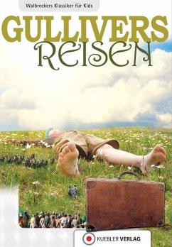 Gullivers Reisen (eBook, ePUB) - Walbrecker, Dirk