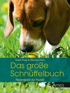 Das große Schnüffelbuch (eBook, ePUB) - Theby, Viviane; Hares, Michaela