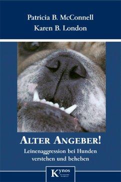 Alter Angeber! (eBook, ePUB) - Mcconnell, Patricia B.; London, Karen B.