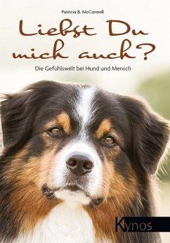 Liebst Du mich auch? (eBook, ePUB) - Mcconnell, Patricia B.
