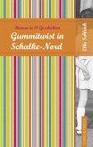 Gummitwist in Schalke-Nord (eBook, ePUB)