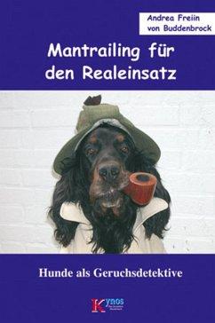 Mantrailing für den Realeinsatz (eBook, ePUB) - Buddenbrock, Andrea Freiin von