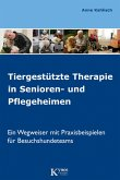 Tiergestützte Therapie in Senioren- und Pflegeheimen (eBook, ePUB)