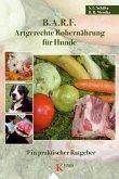 B.A.R.F. - Artgerechte Rohernährung für Hunde (eBook, ePUB)