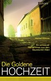 Die goldene Hochzeit (eBook, ePUB)