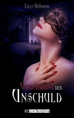 Verführung der Unschuld (eBook, ePUB) - Grünberg, Lilly