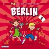 Lilly & Anton entdecken Berlin (eBook, PDF)
