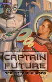 Der Sternenkaiser / Captain Future Bd.1 (eBook, ePUB)