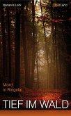 Tief im Wald (eBook, ePUB)