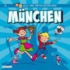 Lilly & Anton entdecken München (eBook, PDF)