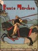 Bunte Märchen (eBook, ePUB)