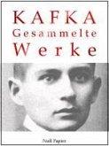 Kafka - Gesammelte Werke (eBook, ePUB)
