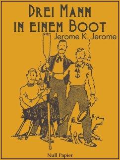 Drei Mann in einem Boot (eBook, ePUB)