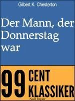 Der Mann, der Donnerstag war (eBook, PDF) - Chesterton, Gilbert K.