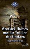 Sherlock Holmes 3: Sherlock Holmes und die Tochter des Henkers (eBook, ePUB)