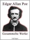 Edgar Allan Poe - Gesammelte Werke (eBook, PDF)