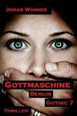 Gottmaschine / Berlin Gothic Bd.7 (eBook, ePUB)
