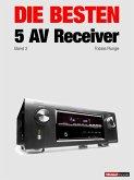 Die besten 5 AV-Receiver (Band 2) (eBook, ePUB)