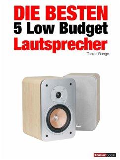 Die besten 5 Low Budget-Lautsprecher