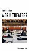 Wozu Theater? (eBook, ePUB)