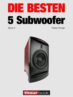 Die besten 5 Subwoofer (Band 2)