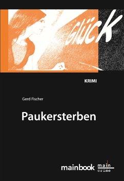 Paukersterben: Frankfurter Schulkrimi (eBook, ePUB)