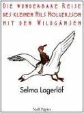 Die wunderbare Reise des kleinen Nils Holgersson mit den Wildgänsen (eBook, PDF)
