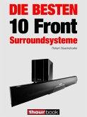 Die besten 10 Front-Surroundsysteme (eBook, ePUB)