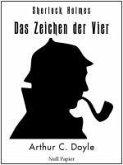 Sherlock Holmes - Das Zeichen der Vier (eBook, PDF)