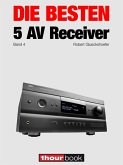 Die besten 5 AV-Receiver (Band 4) (eBook, ePUB)